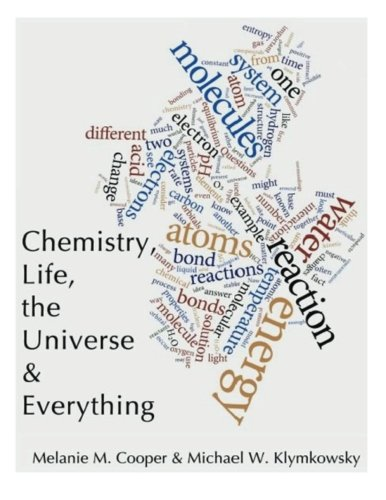 9781495240911: Chemistry, life, the universe and everything (Introductions to the sciences)