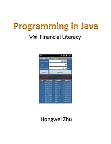 Programming in Java with Financial Literacy: Zhu, Hongwei