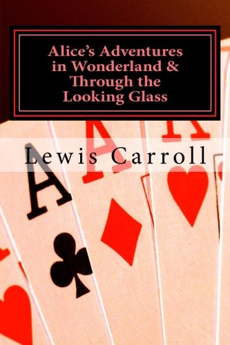 9781495243530: Alice's Adventures in Wonderland & Through the Looking Glass