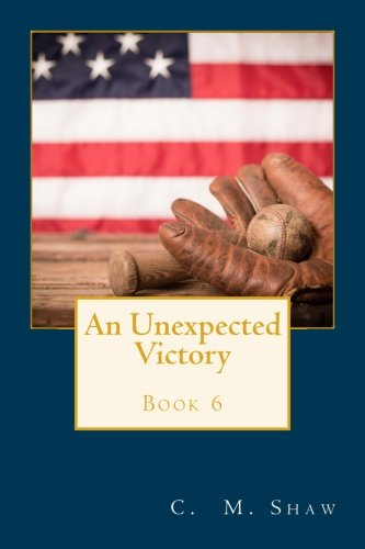 9781495252204: An Unexpected Victory (An Unexpected Fate Series) (Volume 6)