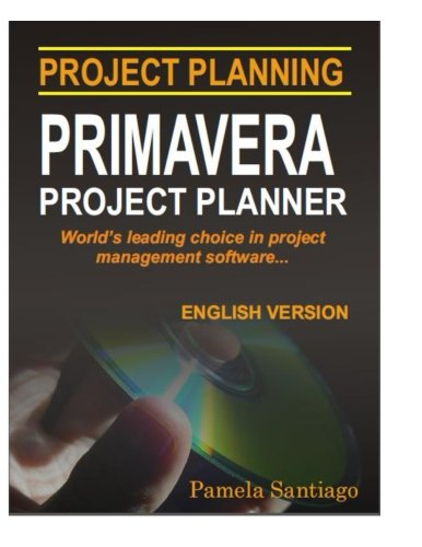 9781495253157: Primavera Project Planner: Project Planning Tools