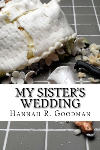 9781495253874: My Sister's Wedding (The Maddie Chronicles)