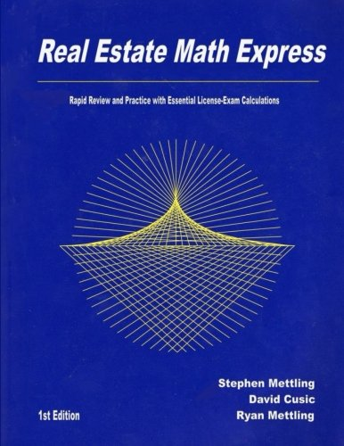 Real Estate Math Express: Rapid Review and: Stephen Mettling; David