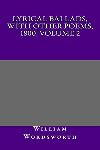 9781495255687: Lyrical Ballads, with Other Poems, 1800, Volume 2
