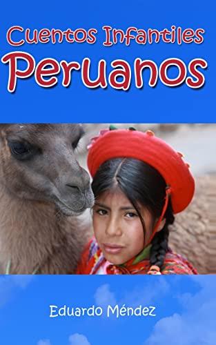 Cuentos Infantiles Peruanos (Volume 3) (Spanish Edition): Méndez, Eduardo M