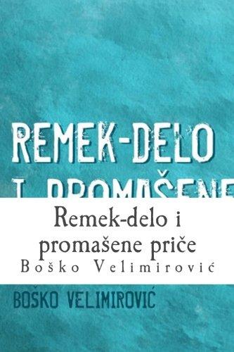 9781495257179: Remek-delo i promasene price