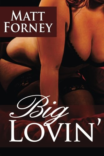 9781495261329: Big Lovin': The Guide to Picking Up Fat Chicks