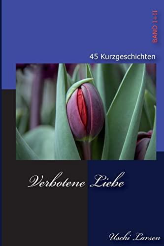 9781495264672: Verbotene Liebe: 45 Erotische Kurzgeschichten