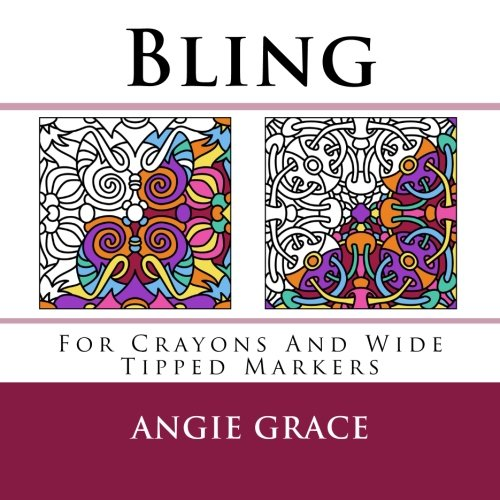 Bling (For Crayons And Wide Tipped Markers): Grace, Angie