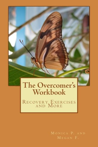 9781495269936: The Overcomer's Workbook: Recovery Exercises and More