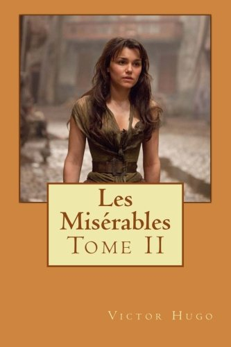 9781495270390: Les Misérables: Tome II (Volume 2) (French Edition)