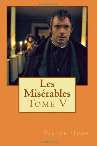 9781495271076: Les Misérables: Tome V (Volume 5) (French Edition)