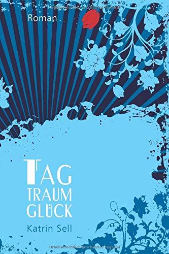 9781495271120: Tagtraumgl�ck