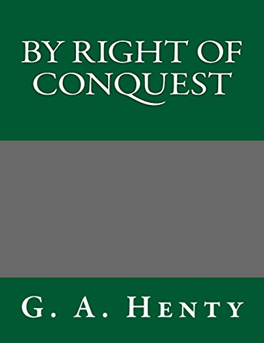 9781495273360: By Right of Conquest
