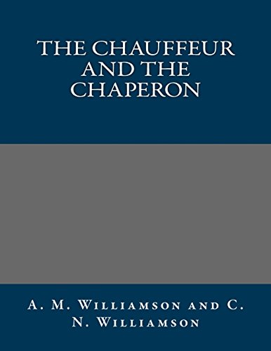 9781495274480: The Chauffeur and the Chaperon