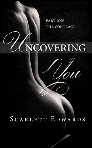 9781495275982: Uncovering You: Part One: The Contract