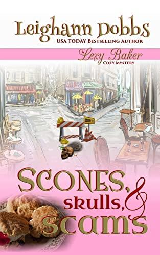 9781495276064: Scones, Skulls & Scams (Lexy Baker Cozy Mystery Series) (Volume 8)