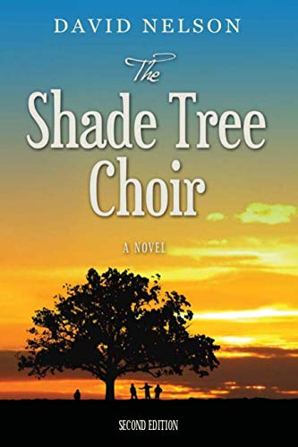 The Shade Tree Choir: Nelson, David