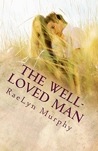 9781495276170: The Well-Loved Man: Rethinking the Modern Relationship