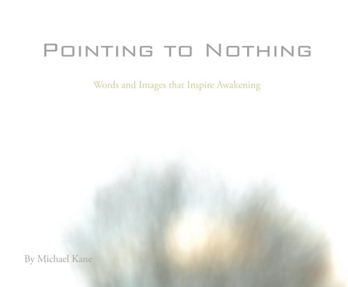 9781495276606: Pointing to Nothing: Words and Images that Inspire Awakening