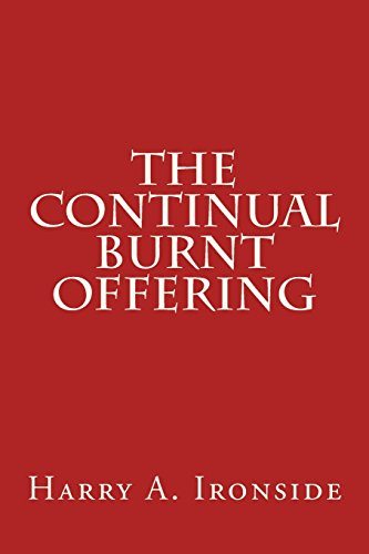 9781495279140: The Continual Burnt Offering