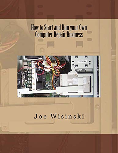 9781495279959: How to Start and Run your Own Computer Repair Business