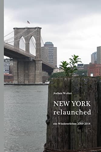 9781495281020: New York Relaunched: Ein Wiedererleben (German Edition)