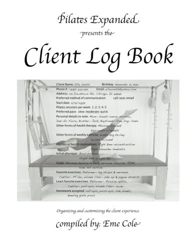 9781495281655: Pilates Expanded presents the Client Log Book