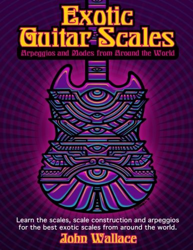 9781495281709: Exotic Guitar Scales: Arpeggios and Modes from Around the World