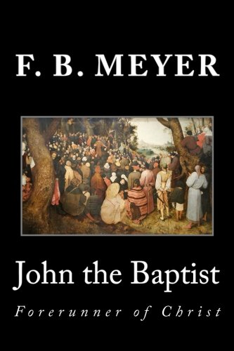 9781495281877: John the Baptist: Forerunner of Christ