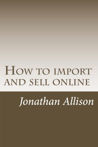 9781495283949: How to import and sell online: The smart business builder course