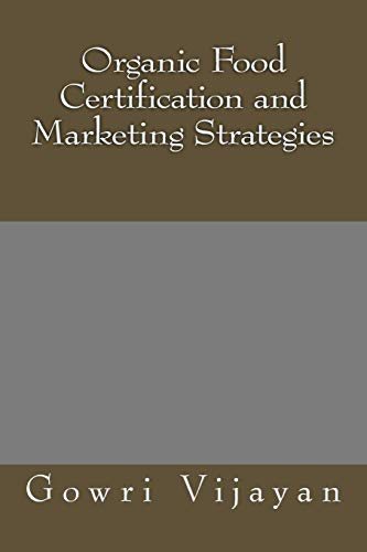 9781495285745: Organic Food Certification and Marketing Strategies