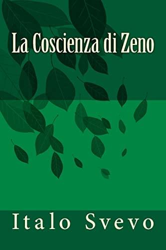 La Coscienza di Zeno (Italian Edition): Italo Svevo