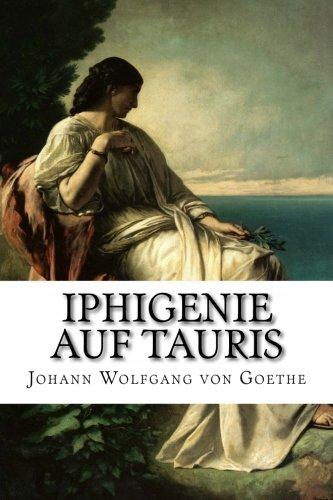 9781495285844: Iphigenie auf Tauris