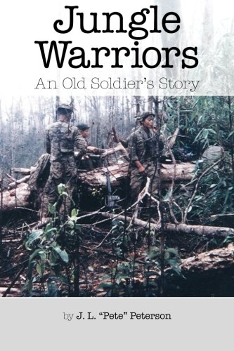 9781495286957: Jungle Warriors An Old Soldier's Story