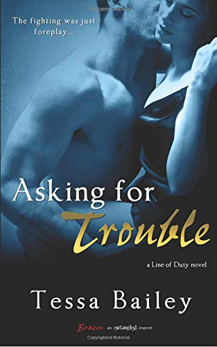 9781495287763: Asking For Trouble (Line of Duty)