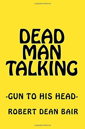 Dead Man Talking: Overthrow of Juan Bosch: Bair, Robert Dean