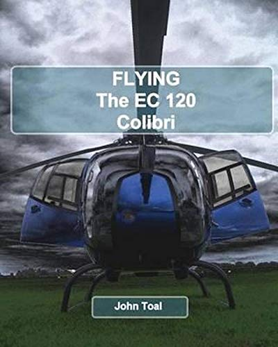 9781495289637: Flying The EC120 Colibri