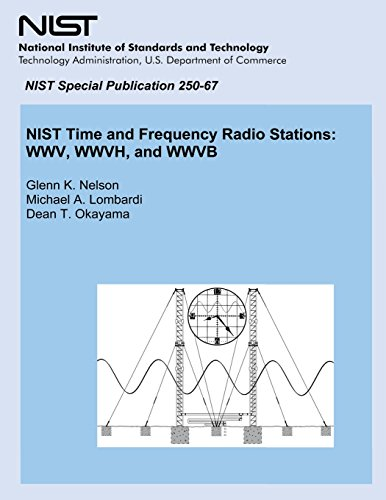 9781495291593: NIST Time and Frequency Radio Stations: WWV, WWVH, and WWVB