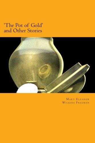 9781495293115: 'The Pot of Gold' and Other Stories