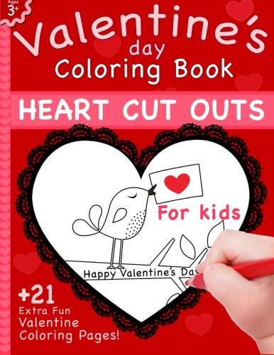 9781495294853: Valentine's Day Coloring Book: Heart Cut Outs For Kids and 21 Coloring Pages