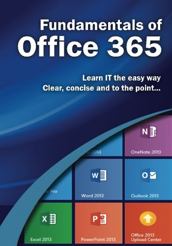 9781495296895: Fundamentals of Office 365 (Computer Fundamentals)