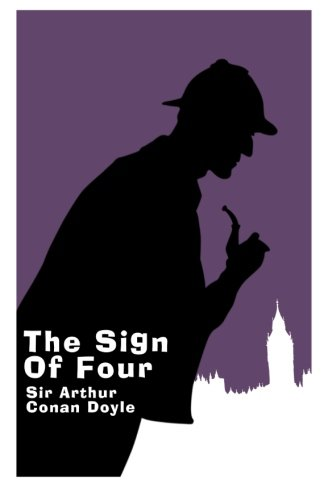 9781495297588: The Sign of Four - Gift Edition: A Sherlock Holmes Novel (Sherlock Holmes Novel Collection) (Volume 2)