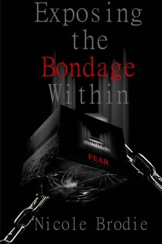 9781495299056: Exposing the Bondage Within