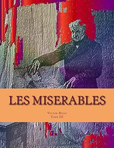 Les Miserables: Marius Tome III (Paperback): MR Victor Hugo