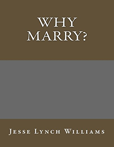 9781495305658: Why Marry?