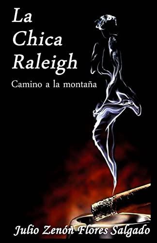 9781495308550: La chica Raleigh: Camino a la montaña (Volume 1) (Spanish Edition)