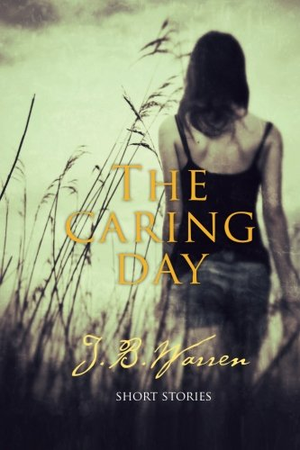 9781495309335: The Caring Day