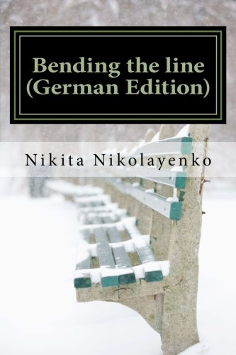 9781495310133: Bending the line (German Edition)