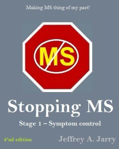 9781495312052: Stopping MS: Stage 1 - Symptom Control (Planned Recovery) (Volume 1)